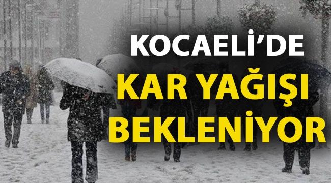 Kocaeli'de kar yağışı bekleniyor