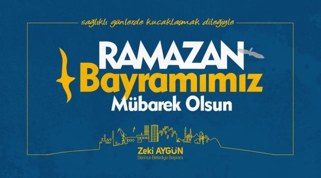 Başkan Aygün´den Ramazan Bayramı Mesajı