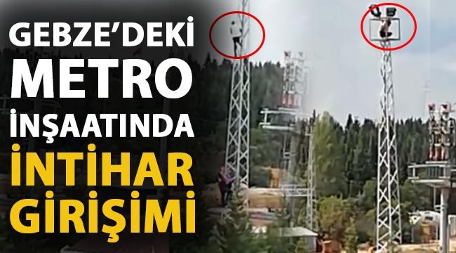 Gebze'deki Metro inşaatında intihar girişimi!