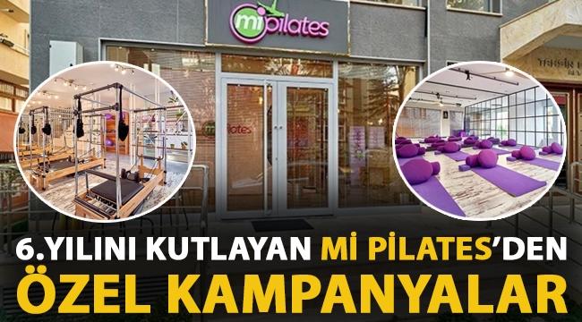 Mi Pilates'den 6.Yılına özel kampanyalar!