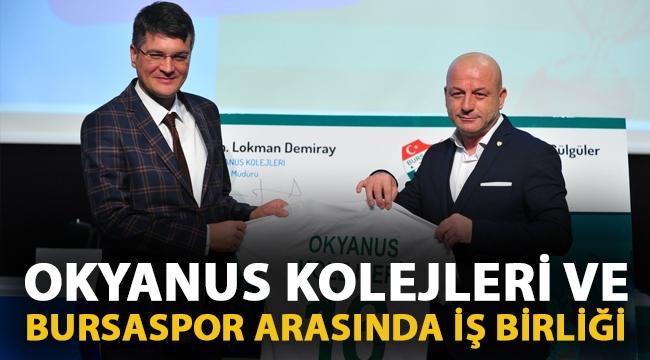 Bursaspor ve Okyanus Koleji arasında iş birliği!